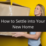 Settling into your new home after a long distance or local move.