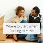 Where to Start When Packing to Move