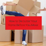 How to Declutter Your Home Before You Move