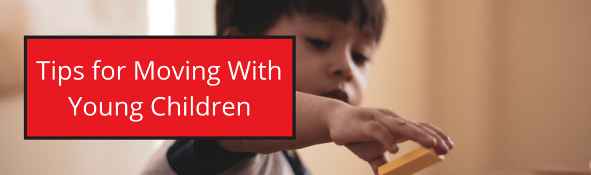 Tips for Moving With Young Children
