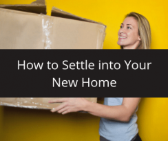 How to Settle into Your New Home