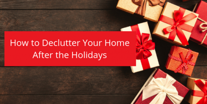 How to Declutter Your Home After the Holidays